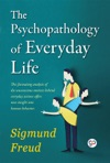 The Psychopathology Of Everyday Life