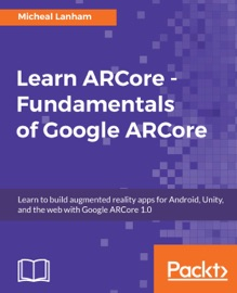 Learn Arcore Fundamentals Of Google Arcore
