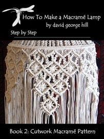 MACRAMé LAMP: CUT WORK PATTERN