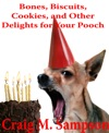 Bones Biscuits Cookies And Other Treats For Your Pooch