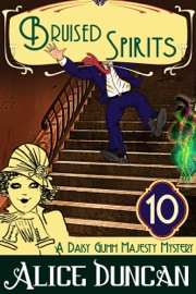 BRUISED SPIRITS (A DAISY GUMM MAJESTY MYSTERY, BOOK 10)