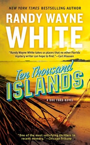 Randy Wayne White - Ten Thousand Islands