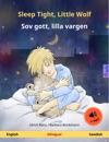 Sleep Tight Little Wolf  Sov Gott Lilla Vargen English  Swedish Bilingual Childrens Book With Audio