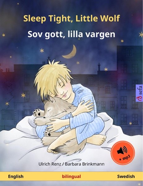 Sleep Tight, Little Wolf – Sov gott, lilla vargen (English – Swedish). Bilingual children's book with audio
