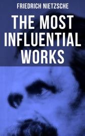 The Most Influential Works Of Friedrich Nietzsche