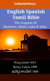English Spanish Tamil Bible The Gospels Iii Matthew Mark Luke John