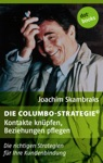 Die Columbo-Strategie Band 1 Kontakte Knpfen Beziehungen Pflegen