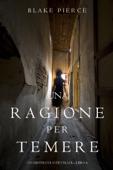 Una Ragione per Temere (Un Mistero di Avery Black—Libro 4) Book Cover
