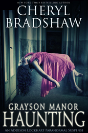 Grayson Manor Haunting - Cheryl Bradshaw book summary