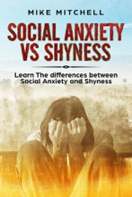 Social Anxiety VS Shyness Learn The Difference Between Social Anxiety And Shyness