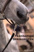 Faszination Springreiten