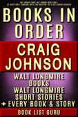 Craig Johnson Books in Order: Walt Longmire books, Walt Longmire short stories, all short stories, novels and nonfiction, plus a Craig Johnson biography.