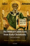 The Biblical Canon Lists From Early Christianity