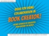 Ideas For Using Collaboration In Book Creator