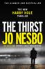 The Thirst - Jo Nesbø & Neil Smith