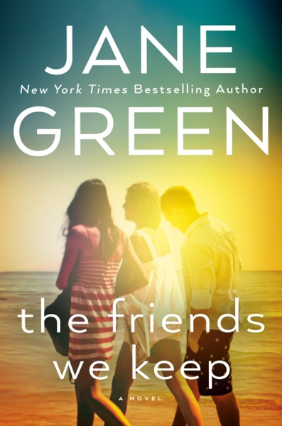 The Friends We Keep - Jane Green book cover