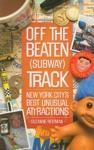 Off The Beaten Subway Track