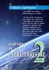 O Dirio De Um Extraterrestre 2