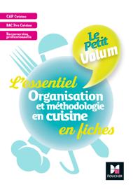 Le Petit Volum' - Organisation et méthodologie en cuisine - Révision et entrainement - FXL