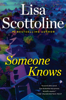 Someone Knows - Lisa Scottoline