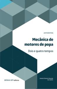 Mecânica de motores de popa -  2 e 4 Tempos de Antonio Eduardo Rosendo dos Santos Capa de livro