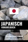 Japanisch Vokabelbuch: Thematisch Gruppiert & Sortiert