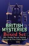 BRITISH MYSTERIES Boxed Set 350 Thriller Novels Murder Mysteries  True Crime Stories