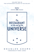 The Restaurant at the End of the Universe: Hitchhiker's Guide 2