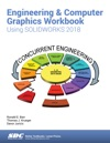 Engineering  Computer Graphics Workbook Using SOLIDWORKS 2018