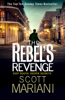 The Rebel's Revenge - Scott Mariani