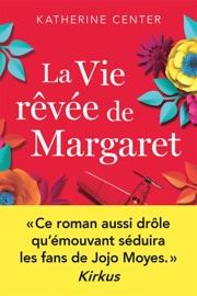 La Vie rêvée de Margaret PDF Download