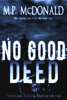 M.P. McDonald - No Good Deed  artwork