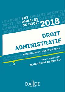 Droit administratif 2018. Méthodologie & sujets corrigés La couverture du livre martien