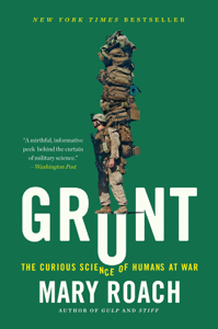 Grunt: The Curious Science of Humans at War ebook