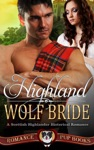 Highland Wolf Bride Highland Love Book 1 - Free Ebook