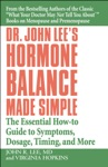 Dr John Lees Hormone Balance Made Simple