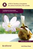 Siembra y trasplante de cultivos hortícolas y flor cortada Book Cover