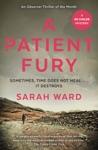 A Patient Fury