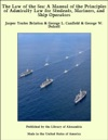 The Law Of The Sea A Manual Of The Principles Of Admiralty Law For Students Mariners And Ship Operators