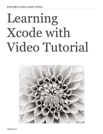 Learning Xcode with Video Tutorial book