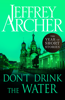Jeffrey Archer - Don't Drink the Water artwork