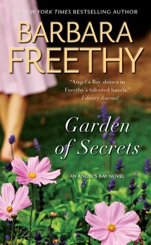 Barbara Freethy - Garden of Secrets