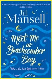 Meet Me at Beachcomber Bay: feel-good bestseller to brighten your day PDF Download