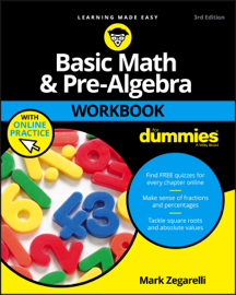 Basic Math & Pre-Algebra Workbook For Dummies with Online Practice