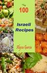 Top 100 Israeli Recipes