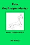 Rent A Dragon Part 3