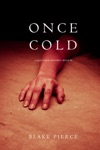 Once Cold A Riley Paige MysteryBook 8