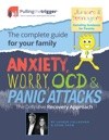 Anxiety Worry OCD And Panic Attacks - The Definitive Recovery Approach