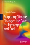 Stopping Climate Change The Case For Hydrogen And Coal