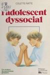 Ladolescent Dyssocial Les Avatars Du Narcissisme Primaire Incidences Psychothrapiques